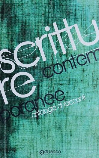 Scritture contemporanee, antologia di racconti